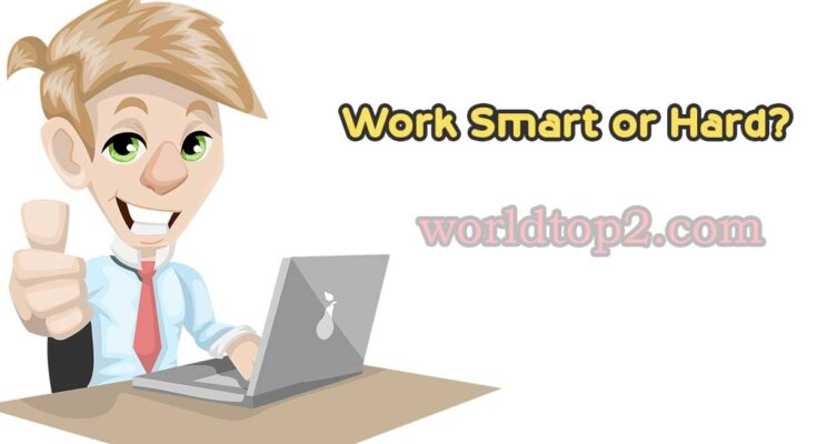 hard work and smart work