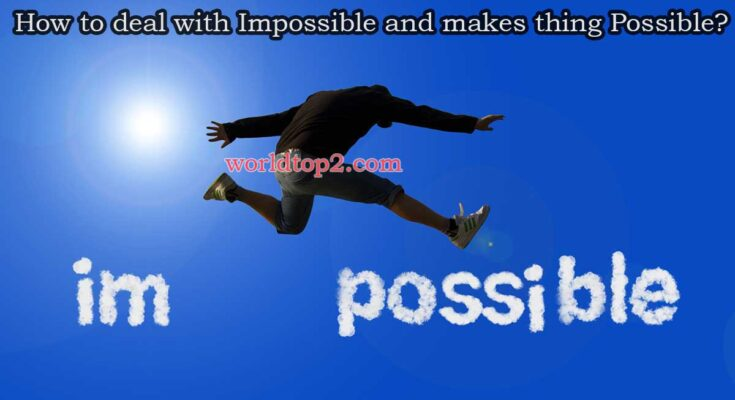 impossible vs possible